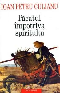 Păcatul împotriva spiritului. Reflecții (in)actuale