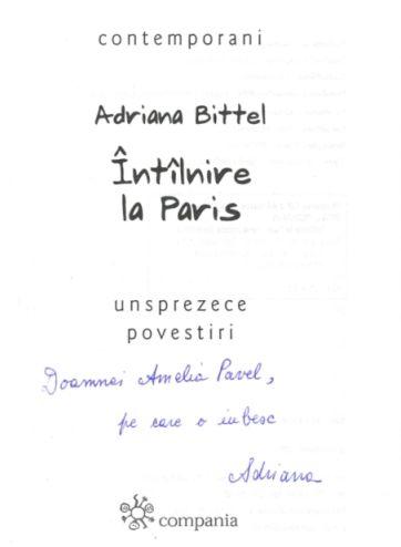 Cum am cunoscut-o pe Adriana Bittel, scriitor şi critic literar