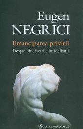 Eugen Negrici și privirea înnoitoare
