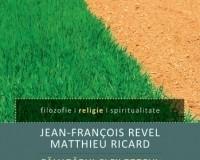 REVEL /RICARD: Călugărul şi filozoful