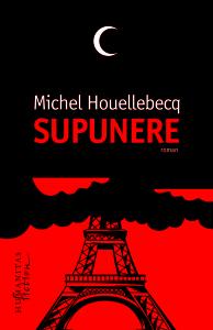 """Michel Houellebecq, """"Supunere"""" (2)"""