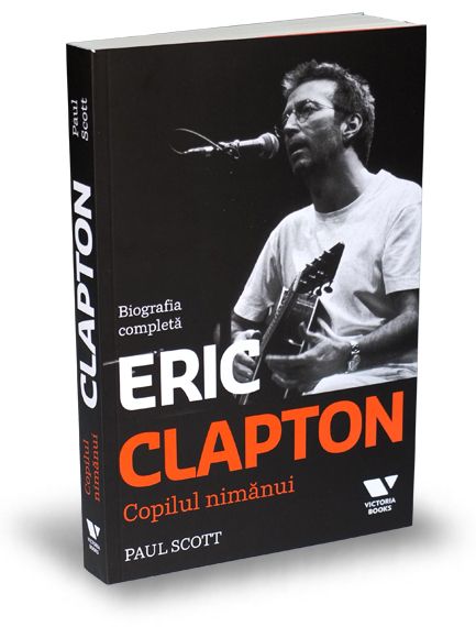 eric-clapton-copilul-nimanui-paul-scott-editura-publica-victoria-books[1]