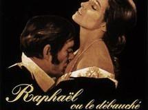 """Close- up: Michel Deville,"""" Raphaël ou le débauché"""""""