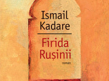 Kadare, Firida ruşinii – nu numai despre tiranii de la Tirana