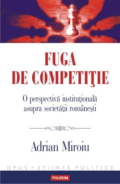 Adrian Miroiu – Fuga de competiţie