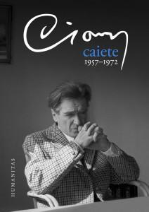 """Cioran, """"Caiete 1957-1972"""" (3)"""