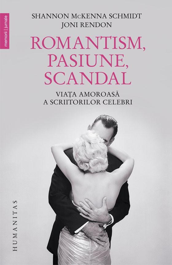 Pasiune, scandal, romantism şi istorie literară neconvenţională