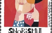 INFO: Snobimul – o chestiune de caracter