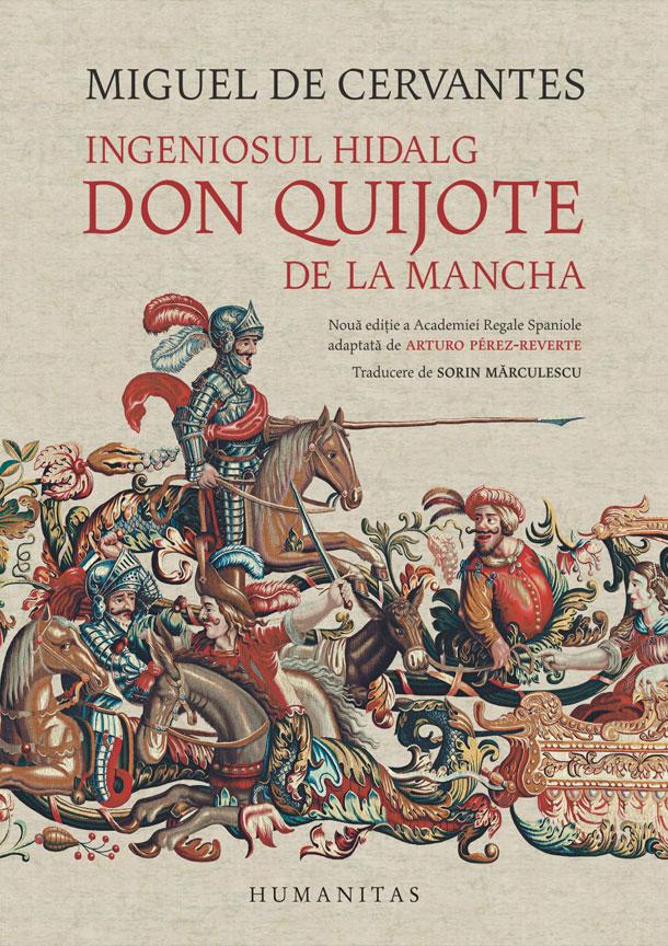 INFO: Don Quijote de la Mancha – adaptare de Arturo Pérez-Reverte