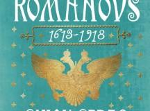 Despoţii Nordului: Romanovii şi vremurile lor