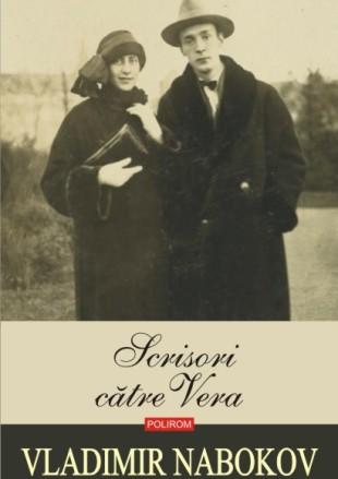 "Vladimir Nabokov, ""Scrisori către Vera"" (1)"