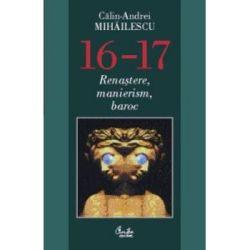 carte-16-17-renastere-manierism-baroc-calin-andrei-mihailescu