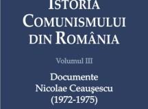 Istoria comunismului românesc – volumul al treilea