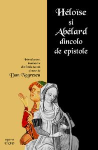 INFO: Heloise și Abelard dincolo de epistole