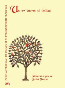 Poezie franceză,medievală și prerenascentistă, în traducerea lui Șerban Foarță