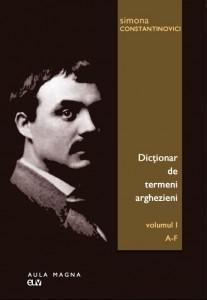 INFO – Simona Constantinovici: Dicționar de termeni arghezieni
