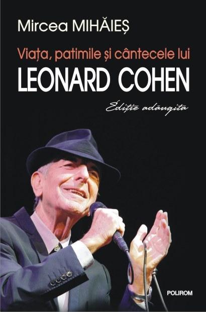 Leonard Cohen-Mircea Mihăieș: 11 de bază
