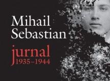 Mihail Sebastian şi vitalitatea însângerată