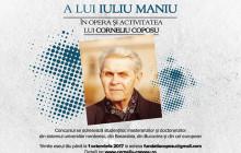 """Concurs de eseuri: """"Moștenirea politică a lui Iuliu Maniu în opera și activitatea lui Corneliu Coposu"""