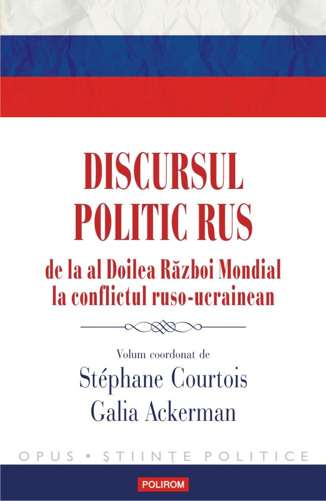 INFO: Discursul politic rus de la al Doilea Război Mondial la conflictul ruso-ucrainean
