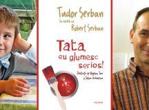 """Cel mai tînăr autor debutează la Polirom cu volumul """"Tata, eu glumesc serios""""!"""