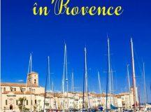 """În 10 feluri despre """"7 ani în Provence"""""""