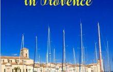 Bonjour, Provence! – un exil fericit