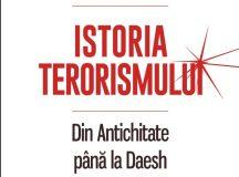 """Gérard Chaliand, Arnaud Blin (coord.), """"Istoria terorismului. Din Antichitate pînă la Daesh"""" (1)"""