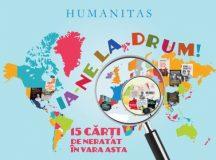 15 cărți Humanitas de luat la drum