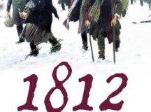 Anul 1812: spectrul lui Napoleon