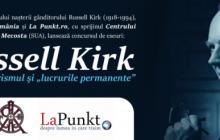 """Concursul de eseuri """"Russell Kirk, conservatorismul și «lucrurile permanente»"""""""