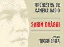 Concert Sabin Drăgoi la Sala Radio – Un Centenar al folclorul românesc autentic
