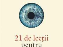 INFO: Yuval Noah Harari – 21 de lecții pentru secolul XXI