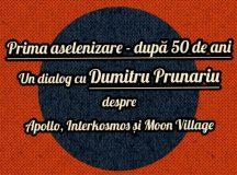 Dialog despre prima aselenizare cu Dumitru Prunariu, la Universitatea din București
