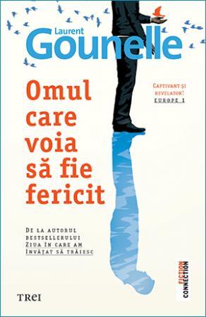 Laurent Gounelle: Omul care voia să fie fericit
