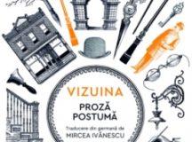 Franz Kafka, Vizuina. Proza postumă (1)