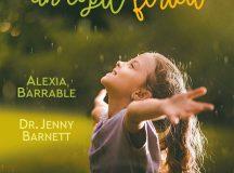 Alexia Barrable, Jenny Barnett: Cum să crești un copil fericit