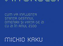 Michio Kaku: Fizica viitorului
