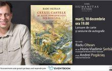 Marți, 10 decembrie: Despre 'Cetăți, castele și alte fortificații din România' de Radu Oltean