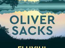 Oliver Sacks: Fluviul conștiinței