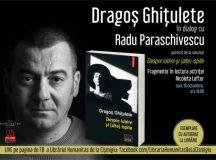 Lansare LIVE: Dragoș Ghițulete în dialog cu Radu Paraschivescu: Despre iubire și (alte) ispite