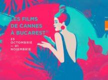 Les Films de Cannes à Bucarest: a 11-a ediție (23 octombrie – 1 noiembrie)