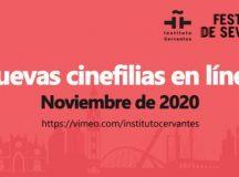 """""""Nuevas cinefilias"""" – Noi filme spaniole de autor, online, pe canalul de Vimeo al Institutului Cervantes"""