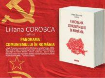 Panorama comunismului în România, Liliana Corobca (editor): cea mai complexă lucrare de sinteză despre regimul comunist din România
