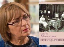 Eveniment online dedicat ediției în limba germană a romanului Dimineață pierdută de Gabriela Adameșteanu