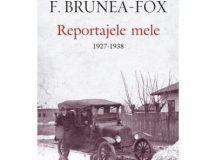 Reportajele lui Brunea-Fox