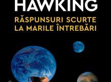 Stephen Hawking: Răspunsuri scurte la marile întrebări