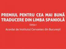 Institutul Cervantes din București lansează Premiul pentru Cea mai bună traducere din limba spaniolă