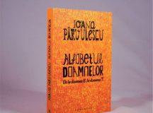 (fragment) Ioana Pârvulescu Alfabetul doamnelor. De la doamna B. la doamna T.