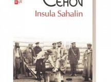 """Insula  Sahalin"" :  Cehov în colonia penitenciară"